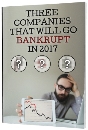 Three Companies That Will Go Bankrupt in 2017.