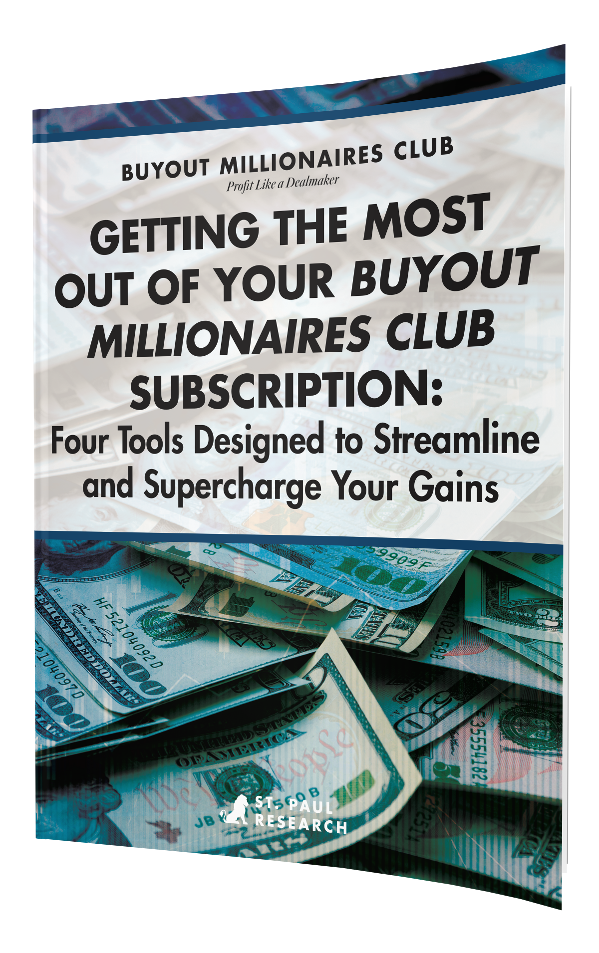 Getting the Most out of Your Buyout Millionaires Club Subscription: 4 Tools Designed to Streamline and Supercharge Your Gains
