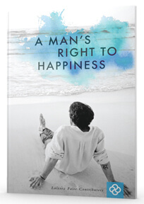 A Mans Right To Happiness