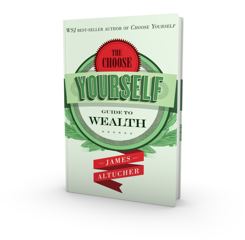 Choose Yourself Guide to Wealth Book