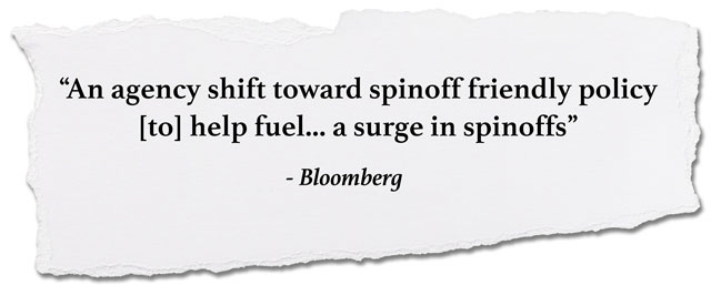 quote: An agency shift toward spinoff-friendly policy [to] help fuel... a surge in spinoffs, Bloomberg