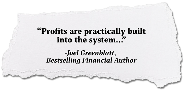 quote: Profits are practically built into the system, Joel Greenblatt, Bestselling Financial Author
