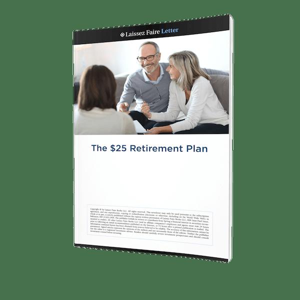 $25 Retirement Income Plan